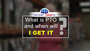 What is PTO and when will I get it?